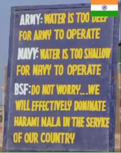 Board Showing Importance of Border Security Force and Their Ability to Work in any Condition.